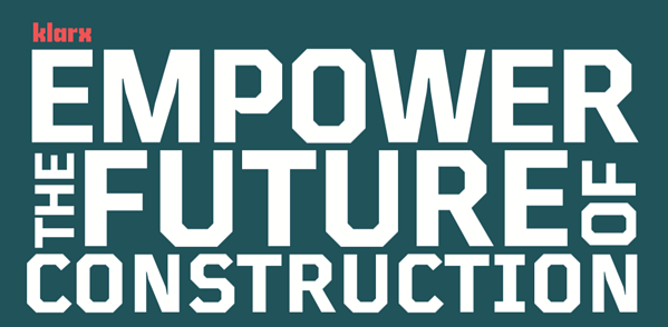 klarx Slogan Empower the Future of Construction